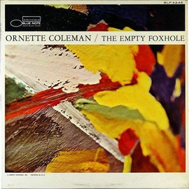Ornette Coleman - The Empty Foxhole