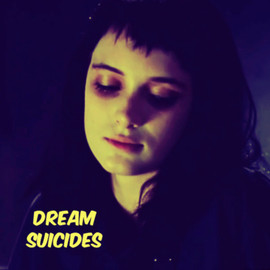 Dream Suicides - Strange and Unusual