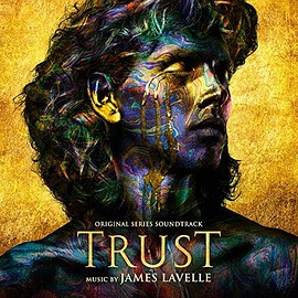 James Lavelle - Trust: Original Series Soundtrack