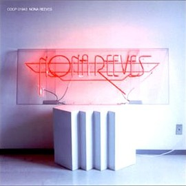 NONA REEVES - NONA REEVES
