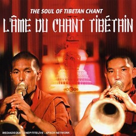 L'ame Du Chant Tibetain