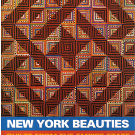 Jacqueline M. Atkins and Phyllis A. Tepper - New York Beauties: Quilts from the Empire State