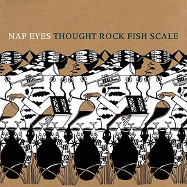 Nap Eyes - Thought Rock Fish Scale [12 inch Analog]