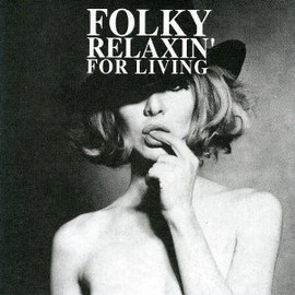 Various Artists - FOLY RELAXIN' FOR LIVING