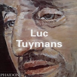 Luc Tuymans - Luc Tuymans (Contemporary Artists)