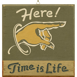 Naturally × NOTEWORKS - Naturally -Here Time is life Sign Plate-