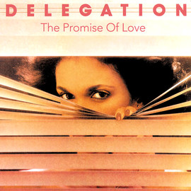 DELEGATION - The Promise Of Love