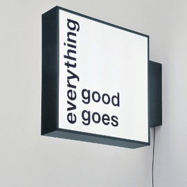 liam gillick - everything good goes signage