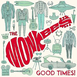 Monkees - Good Times!