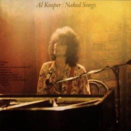 Al Kooper - Naked Songs