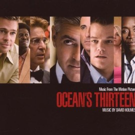 Various Artists - Ocean's Thirteen: Music From The Motion Picture