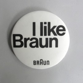 Braun - I like Braun badge