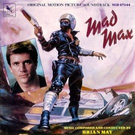 Brian May - Mad Max: Original Motion Picture Soundtrack