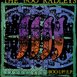 The Boo Radleys - Boo Up! E.P.