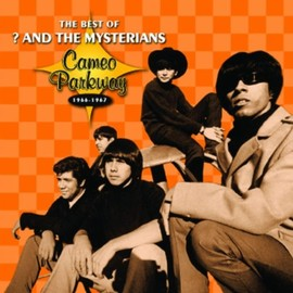 Question Mark & The Mysterians - Best of 1966-1967