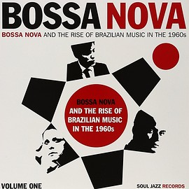 V.A. - Bossa Nova - Bossa Nova And The Rise Of Brazilian Music In The 1960s - Volume One