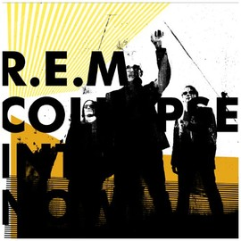 R.E.M - Collapse Into Now