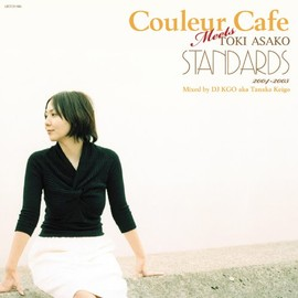 土岐 麻子 - Couleur Caf Meets TOKI ASAKO STANDARDS Mixed by DJ KGO