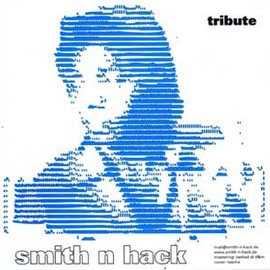 SMITH N HACK - TRIBUTE