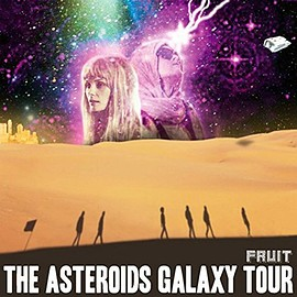 The Asteroids Galaxy Tour - Fruit [12 inch Analog]