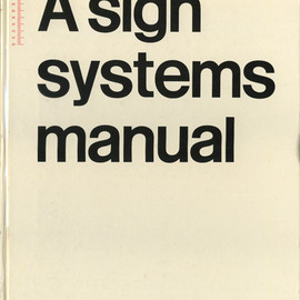 "Crosby, Fletcher, Forbs - ""A Sign Systems Manual"", 1970"