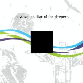 Coaltar of the Deepers - newave