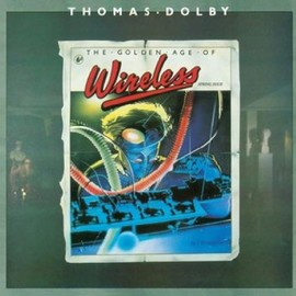 Thomas Dolby - The Golden Age of Wireless: Collector's Edition/Remastered/+DVD