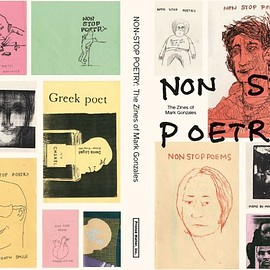 Mark Gonzales - Non-Stop Poetry: The Zines of Mark Gonzales