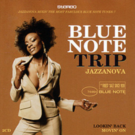 jazzanova - Blue Note Trip Jazzanova - LOOKIN'BACK/MOVIN'ON (MIXE PAR JAZZANOVA)