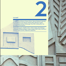 the Bauhaus Dessau Foundation - Issue 2 / Israel