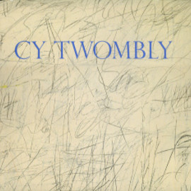 Menil Collection - CY TWOMBLY, Exhibition Catalogue