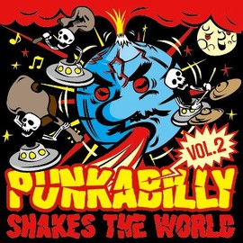 Various Artists - Punkabilly Shakes The World vol.2