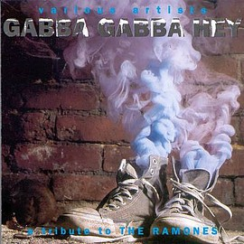 V.A. - Gabba Gabba Hey: A Tribute to the Ramones