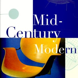 Cara Greenberg - Mid-Century Modern: Furniture of the 1950s