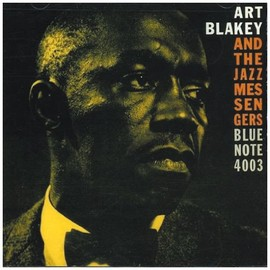 Art Blakey and The Jazz Messengers - Art Blakey and the Jazz Messengers Blue notes 4003