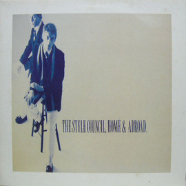 THE STYLE COUNCIL - HOME&ABROAD