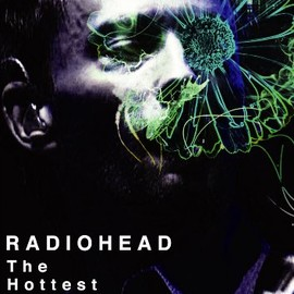 RADIOHEAD - The Hottest Icon [DVD]