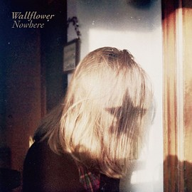 Wallflower - Nowhere