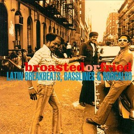 Various Artists - Broasted or Fried