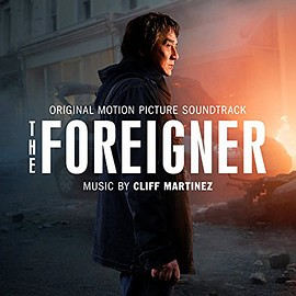 Cliff Martinez - The Foreigner: Original Motion Picture Soundtrack