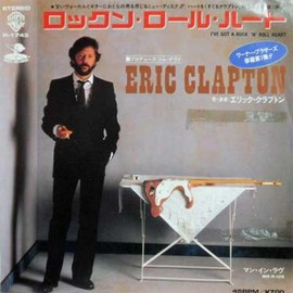 Eric Clapton - ERIC CLAPTON I've Got A Rock 'N' Roll Heart / Man In Love Ep