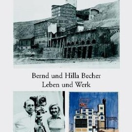 Bernd and Hilla Becher: Life and Work