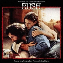 Eric Clapton - Music From The Motion Picture Soundtrack - Rush