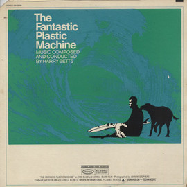 Harry Betts - The Fantastic Plastic Machine O.S.T
