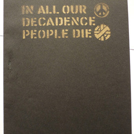 Gee Vaucher Boo-Hooray - IN ALL OUR DECADENCE PEOPLE DIE - Exhibition Catalog