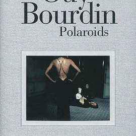 Guy Bourdin - Guy Bourdin: Polaroids