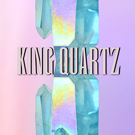 KING QUARTZ - FAUXTOSHOP