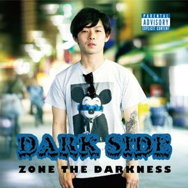 ZONE THE DARKNESS - DARK SIDE