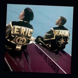 Eric B. & Rakim - Follow the Leader (Exp)