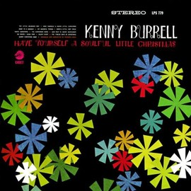 kenny burrell - Have Yourself a Soulful Little Christmas (Reis)